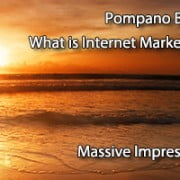 Pompano Beach What is Internet Marketing