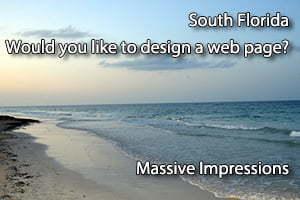 South Florida Would You Like to Design a WebPage