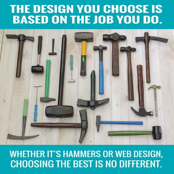web optimization begins with choosing the right design based on the need