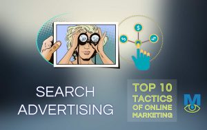 Top Ten Online Marketing Tactics That Work: Search Advertising
