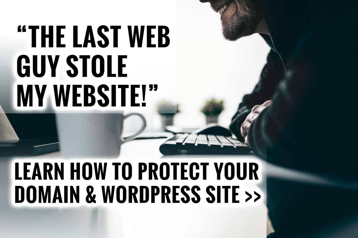 My Last Web Guy Stole My Website